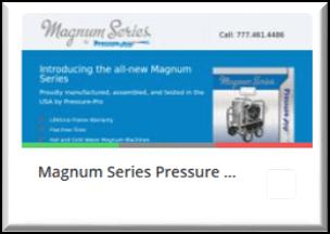Magnum Series Pressure